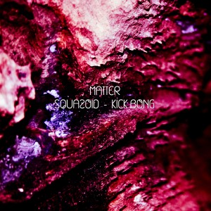 cover-ep-squazoid-kick-bong-matter3w